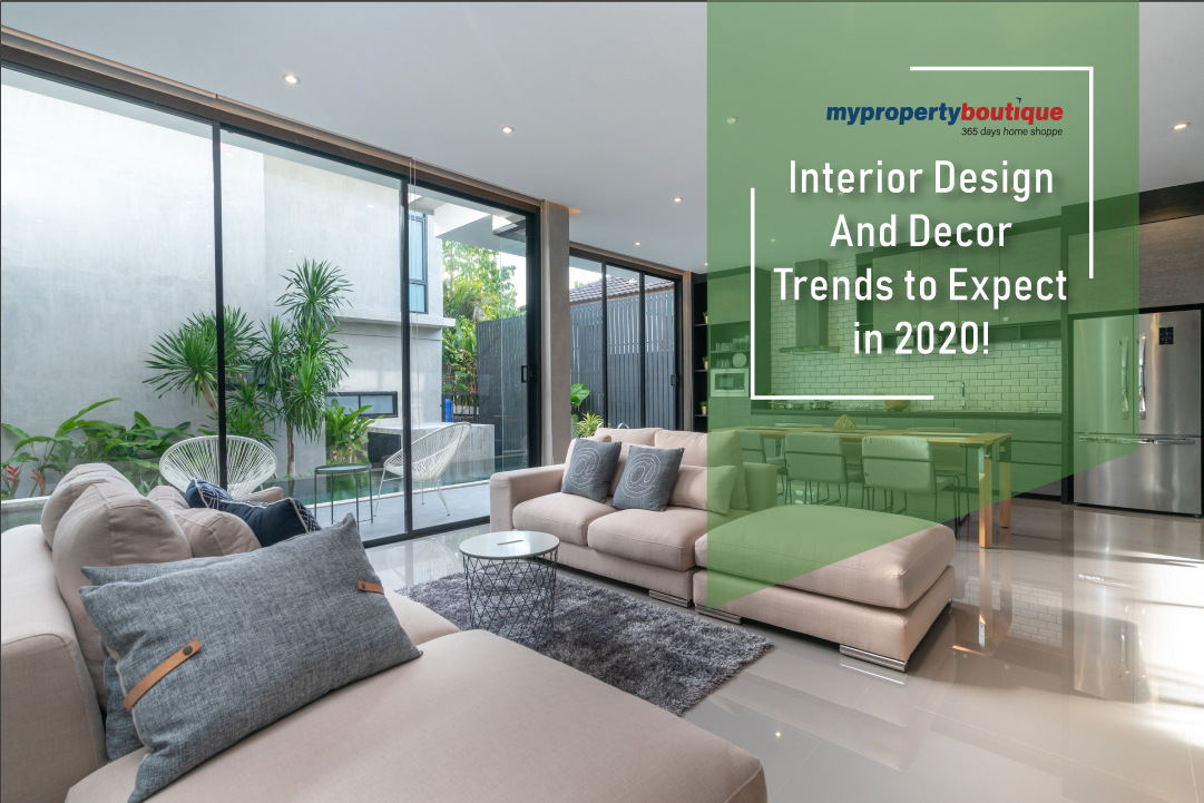 Interior Design and Decor Trends to Expect in 2020