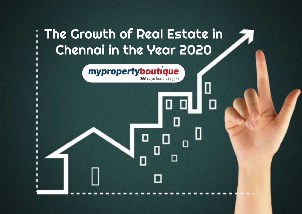 The Growth Of Real Estate in Chennai In The Year 2020 - Where Should You Make An Investment?
