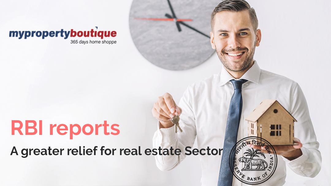 RBI reports - A greater relief for real estate Sector